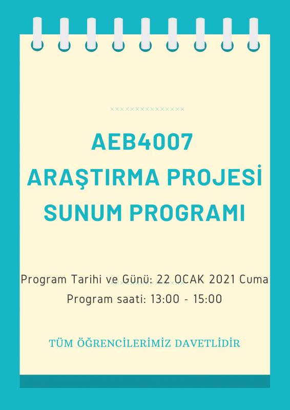 AEB4007 ARAŞTIRMA PROJESİ SUNUM PROGRAMI