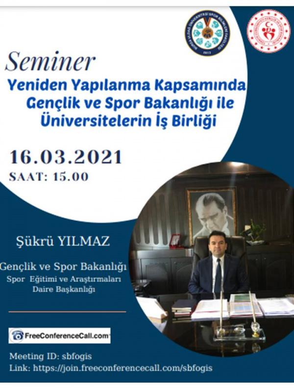 Yeniden Yapılanma Kapsamında Gençlik ve Spor Bakanlığı ile Üniversitelerin İş Birliği Semineri