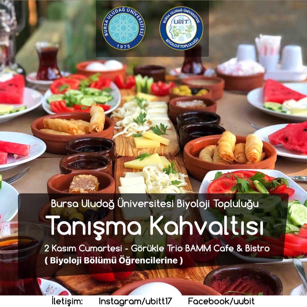 Bursa Uludağ Üniversitesi Biyoloji Topluluğu Tanışma Kahvaltısı