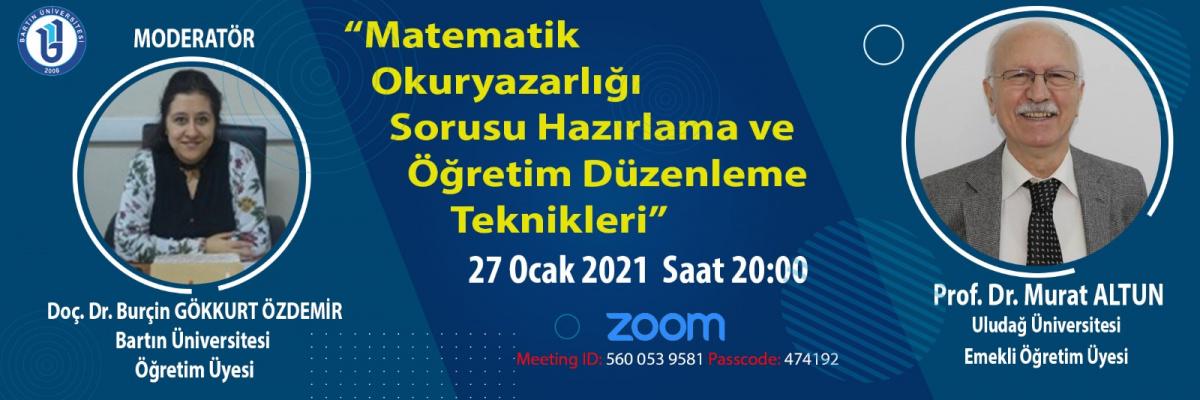 Prof. Dr. Murat ALTUN Hocamız Matematik Okuryazarlığı Sorusu Hazırlama ve Öğretim Düzenleme Teknikleri adlı Seminer Gerçekleştirdi