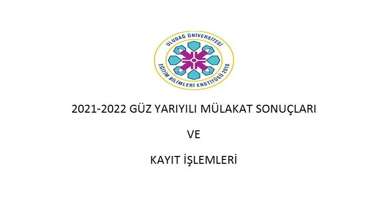 2021-2022 EĞİTİM-ÖĞRETİM GÜZ YARIYILI KAYIT İŞLEMLERİ