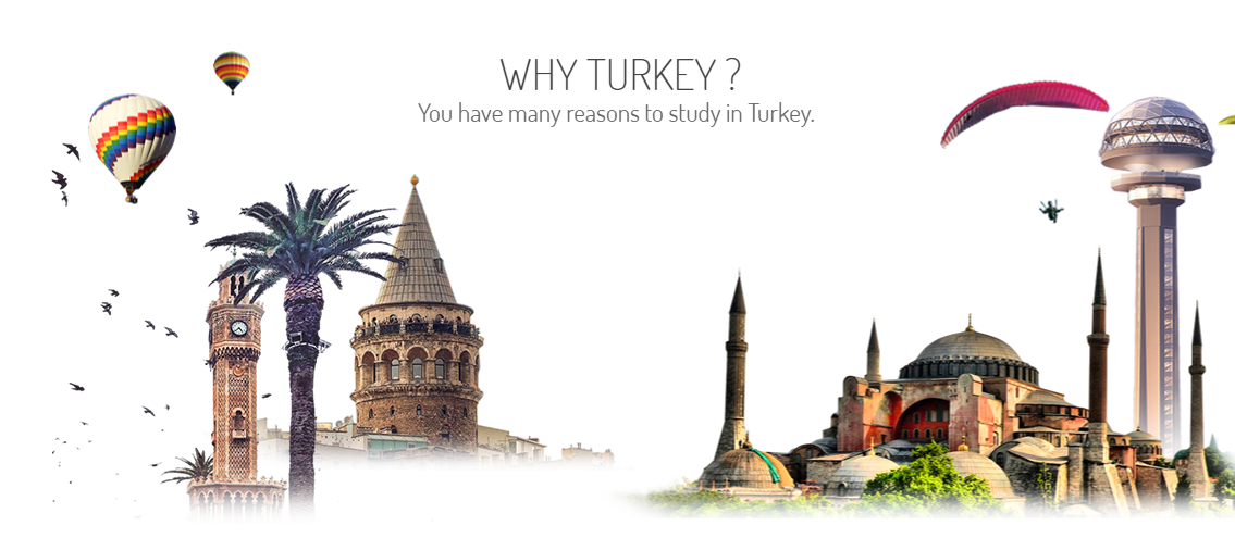 You have many reasons to study in Turkey.