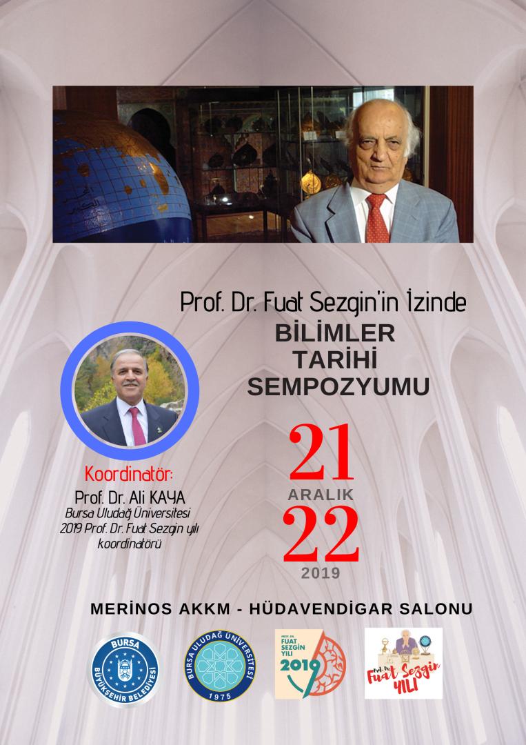 Prof. Dr. Fuat Sezgin'in İzinde BİLİMLER  TARİHİ  SEMPOZYUMU
