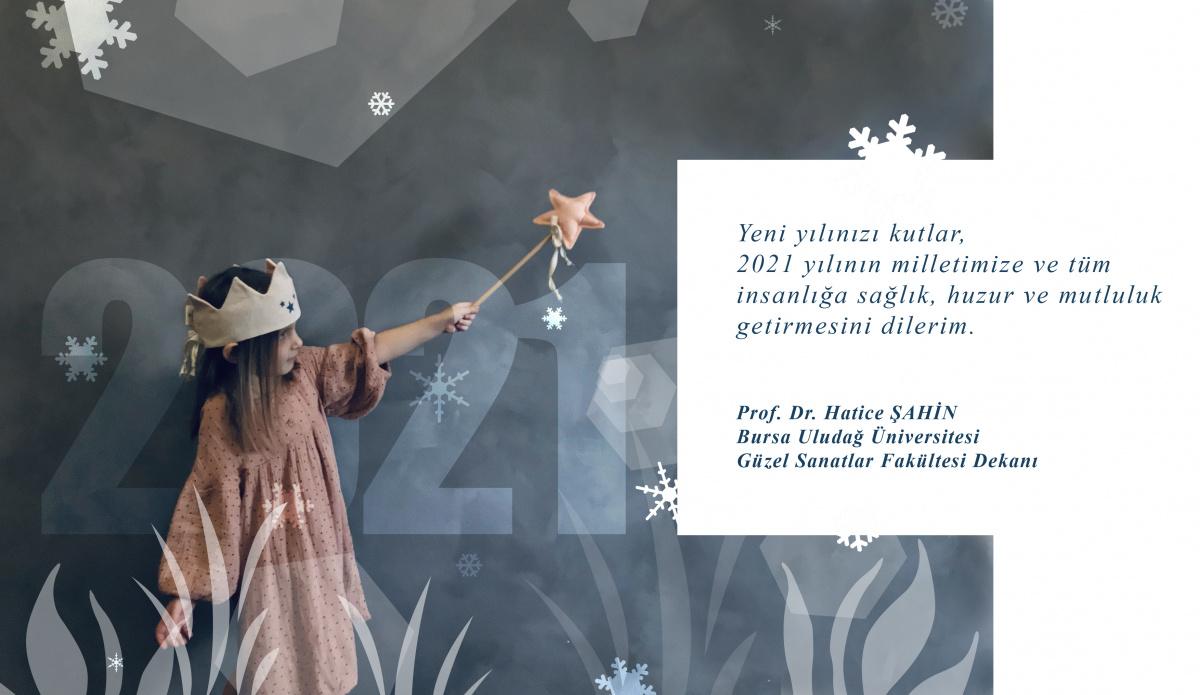 Dekanımız Sn. Prof. Dr. Hatice ŞAHİN'İN Yeni Yıl Tebriği