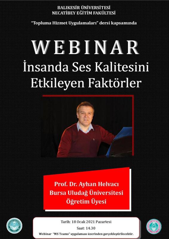 Prof. Dr. Ayhan HELVACI WEBINAR İnsanda Ses Kalitesini Etkileyen Faktörler Söyleyiş