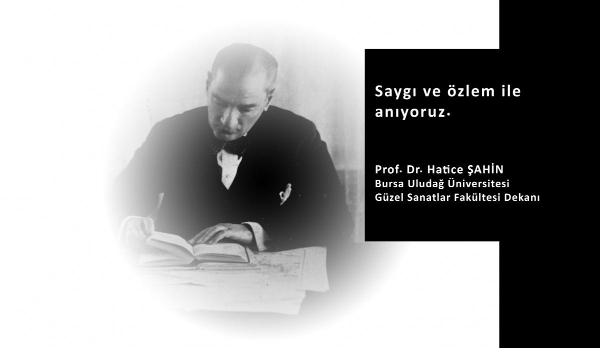 Dekanımız Sn. Prof. Dr. Hatice ŞAHİN'İN 10 Kasım ATATÜRK'Ü Anma Mesajı