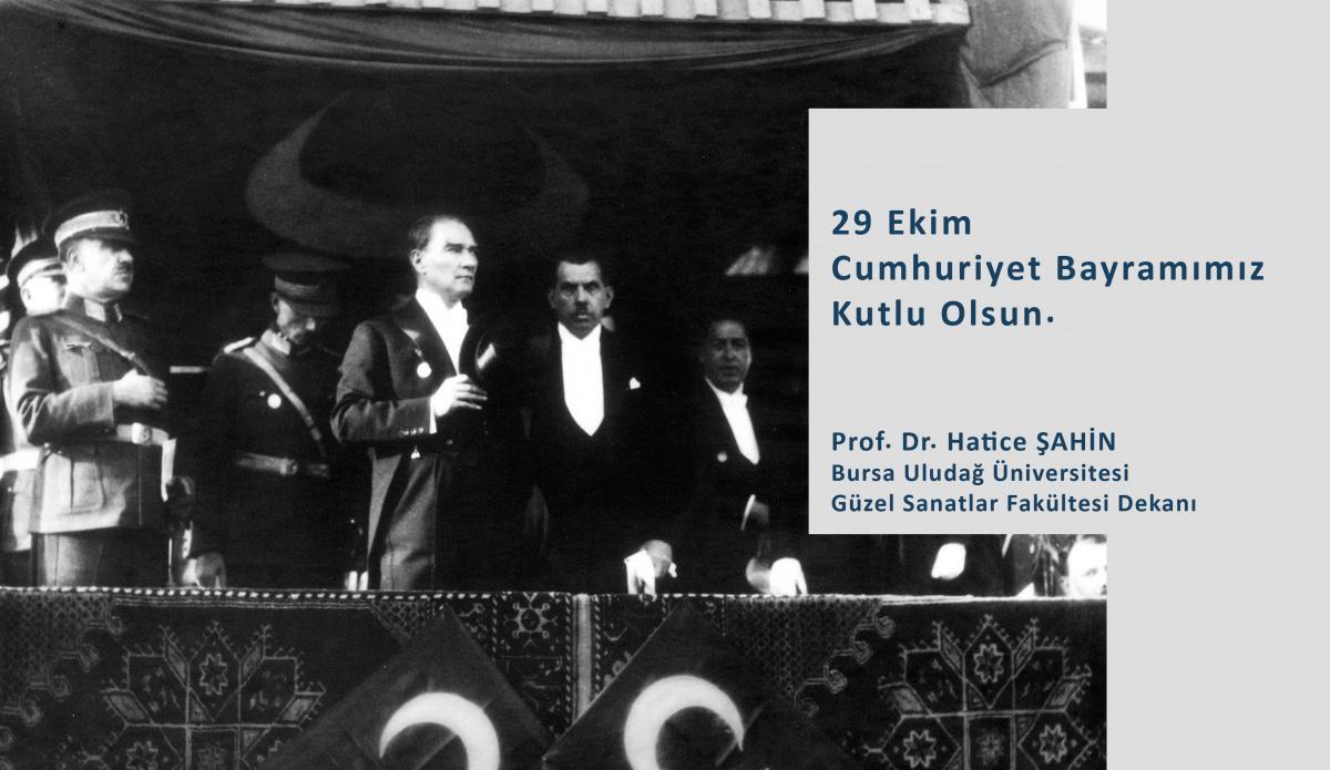 Dekanımız Sn. Prof. Dr. Hatice ŞAHİN'İN 29 Ekim Cumhuriyet Bayramı Mesajı