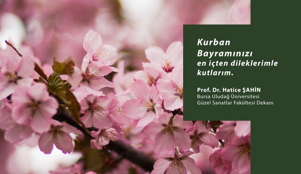 Sn. Dekanımız Prof. Dr. Hatice ŞAHİN'NİN Kurban Bayramı Mesajı