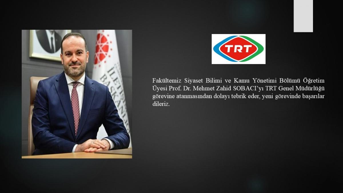 Prof. Dr. Zahid Sobacı, TRT Genel Müdürü oldu