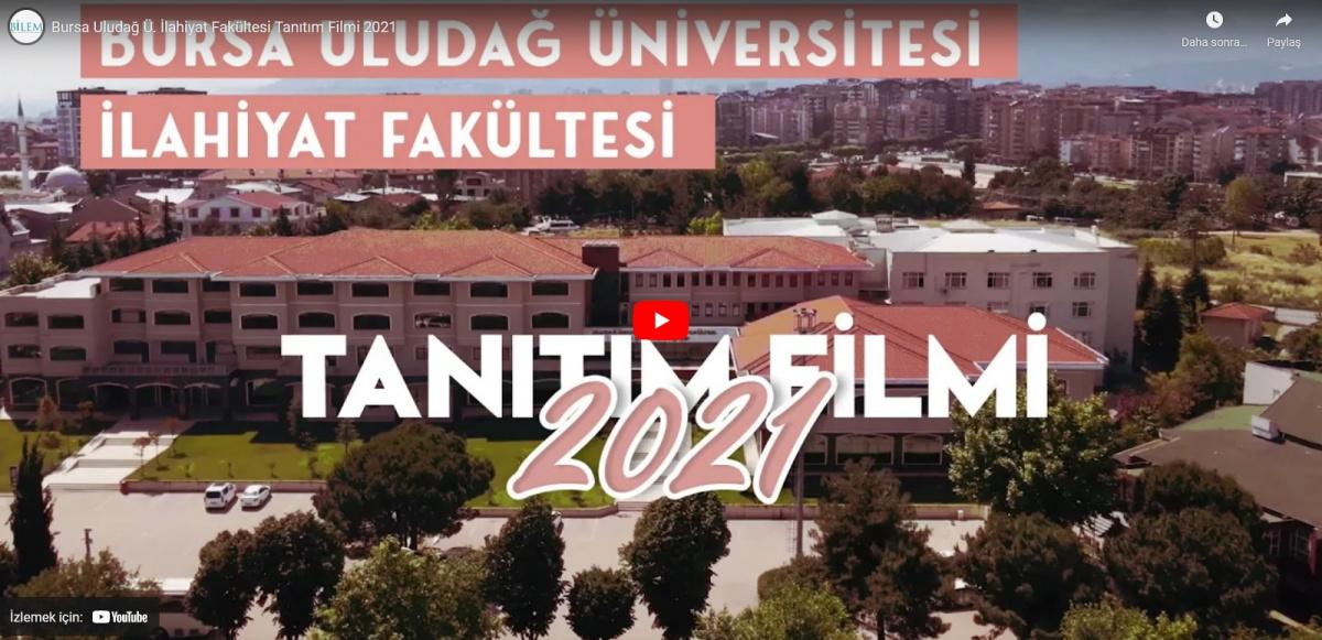 Bursa Uludağ Ü. İlahiyat Fakültesi Tanıtım Filmi 2021