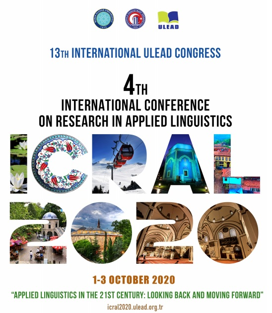 4th International Conference in Research in Applied Linguistics (ICRAL 2020)