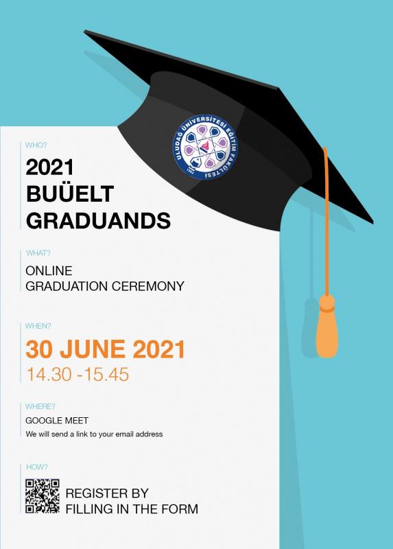 2020-2021 Mezuniyet Törenimiz Hakkında- Graduation