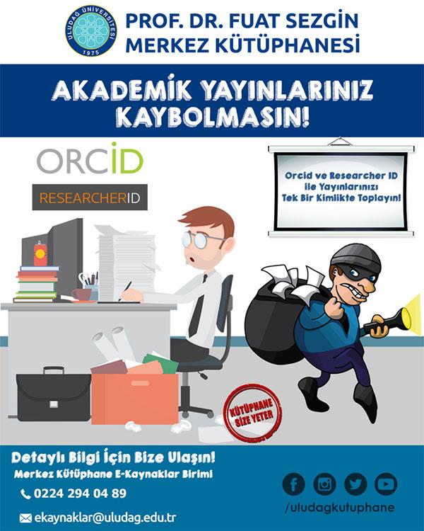 ORCID - Akademik Yayınlarınız Kaybolmasın !