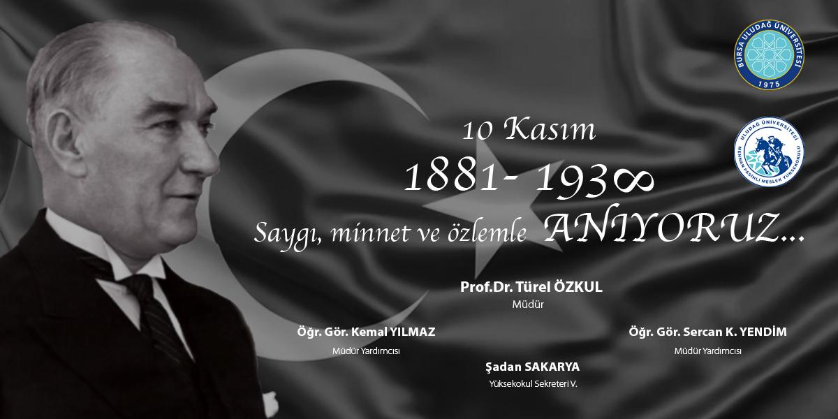 10 Kasım Atatürk'ü Anma Günü Mesajımız