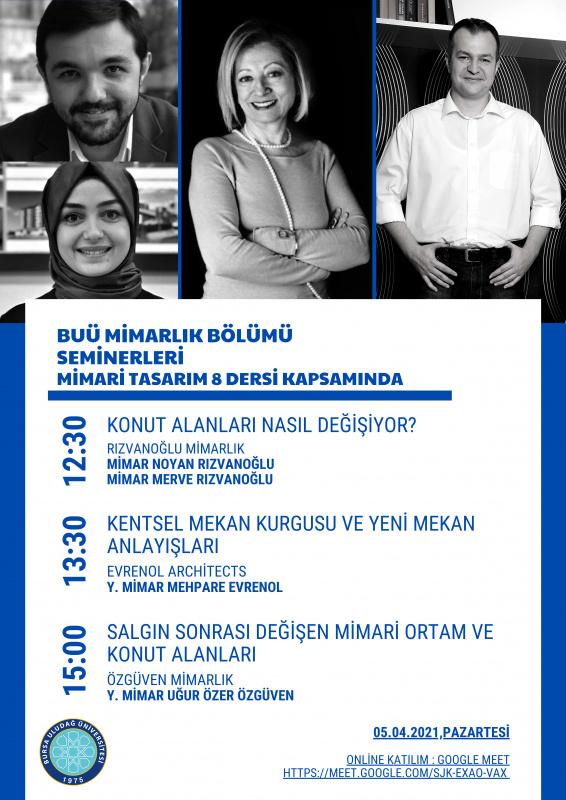 BUÜ Mimarlık Bölümü Seminerleri: 05 Nisan 2021