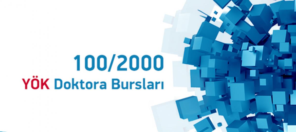 YÖK 100/2000 Doktora Projesi 2020-2021 Eğitim Öğretim Yılı Bahar Dönemi (9. Çağrı) Başvuruları