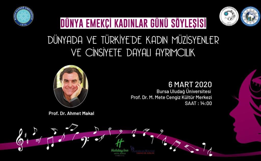 Dünya Emekçi Kadınlar Günü Söyleşisi Prof. Dr. Ahmet Makal 6 Mart 2020