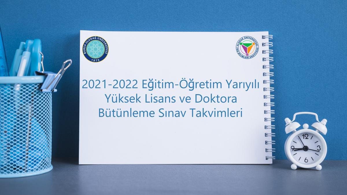 2020-2021 Doktora ve YL Bütünleme Sınav Programı