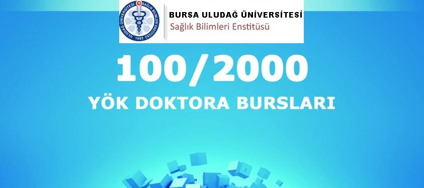 9. DÖNEM YÖK 100/2000 DOKTORA BURSU DUYURUSU