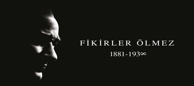 Ulu Önder Mustafa Kemal Atatürk'ü Anma