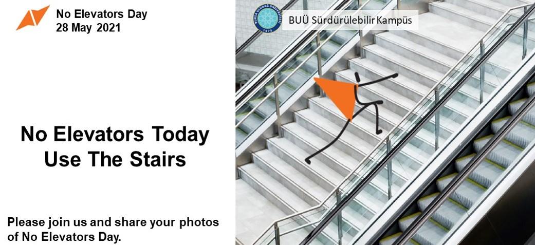 No Elevators Day on 28 May 2021 at Bursa Uludag University Sustainable Campus
