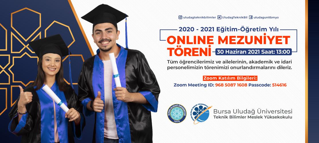 2020-2021 Eğitim Öğretim Dönemi Online Mezuniyet Töreni